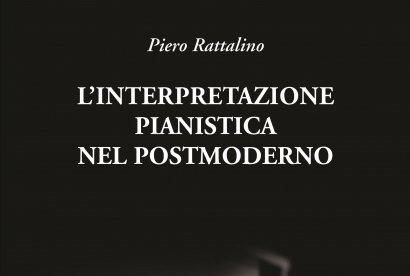 Rattalino - L'interpretazione pianistica nel postmoderno